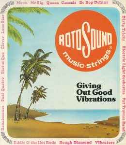 Rotosound advert Giving Out Good Vibrations
